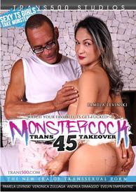 Monstercock Trans Takeover 45